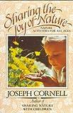Sharing the Joy of Nature, Joseph Cornell, 0916124525