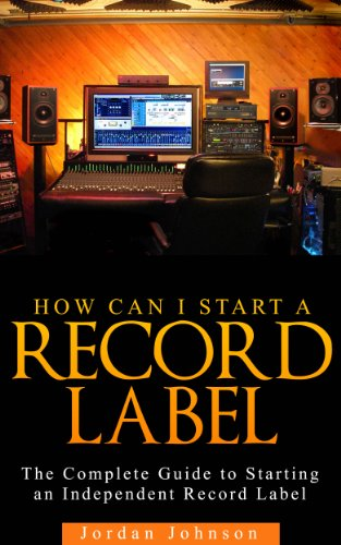Amazon start a record label the fastest easiest and most start a record label the fastest easiest and most entertaining way to starting fandeluxe Choice Image