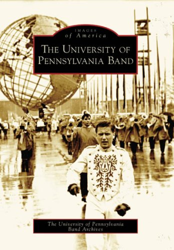 The University of Pennsylvania Band (PA) (Images of America)