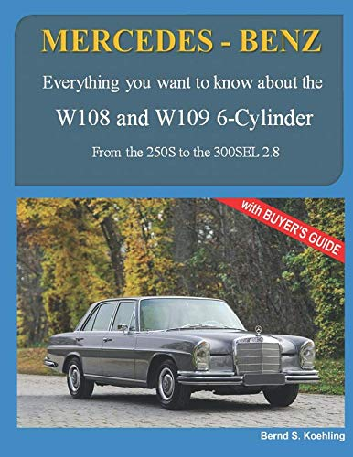 MERCEDES-BENZ, The 1960s, W108 and W109 6-Cylinder: From the 250S to the 300SEL 2.8