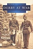 Derby at War (Britain in Old Photographs)