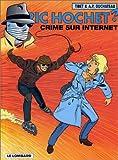 """Afficher """"Ric Hochet n° 60 Crime sur internet : Vol.60"""""""