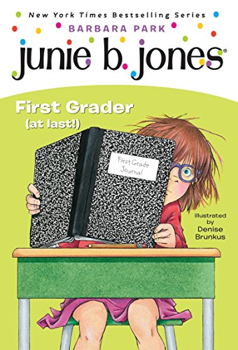 (Junie B., First Grader (at Last!) (Junie B. Jones, No. 18))