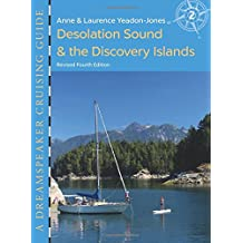 Dreamspeaker Cruising Guide, Volume 2: Desolation Sound & the Discovery Islands (fourth edition)