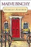 Scarlet Feather, Maeve Binchy, 0525945938