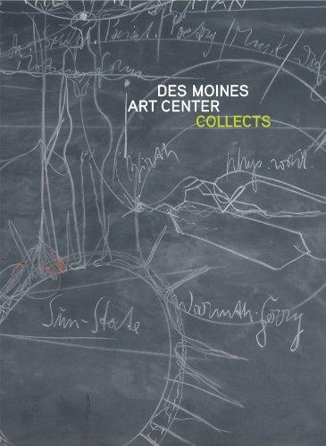 Art Center Iowa - Des Moines Art Center Collects