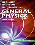 Real-Life Problems for Introductory General Physics, Student Book, Weichman, Frank, 1894380002