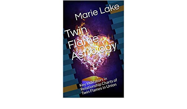 Twin Flame Astrology: Key Indicators in Relationship Charts of Twin