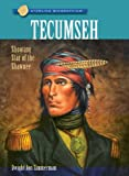 Tecumseh, Dwight Jon Zimmerman, 1402762887