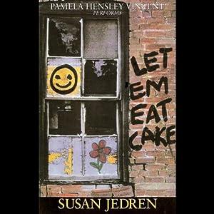 Let 'Em Eat Cake Audiobook