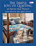 The Simple Joys of Quilting, Joan Hanson and Mary Hickey, 1564773833