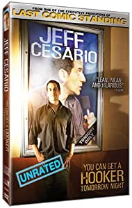 Jeff Cesario - You Can Get a Hooker Tomorrow Night