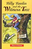 Billy Bardin and the Witness Tree, Mary Penson, 0875652832