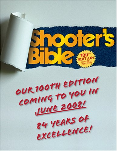 The Shooter's Bible: 100th Edition