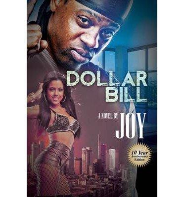 Read Online By Joy Dollar Bill (Anv) [Paperback] ebook