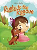 img - for Rusty to the Rescue book / textbook / text book