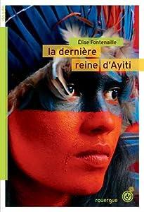 """Afficher """"La dernière reine d'Ayiti"""""""