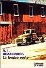 La longue route par Bezzerides