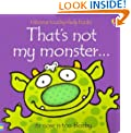 That's Not My Monster... (Usborne Touchy Feely)