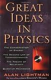 Great Ideas in Physics, Alan P. Lightman, 0071357386