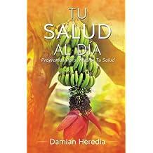 Tu Salud Al Dia (Spanish Edition)