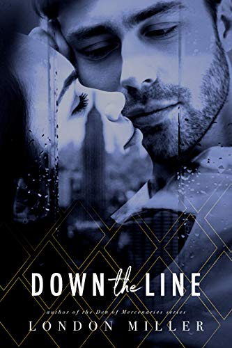 Down The Line by London Miller