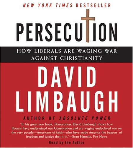 Persecution CD: How Liberals are Waging War Against Christianity
