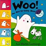 img - for Woo! the Not-So-Scary Ghost book / textbook / text book