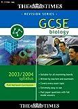 The Times GCSE Biology 2003/2004 Syllabus (Full National Curriculum)