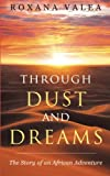 Through Dust and Dreams: The Story of an African Adventure