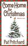 Come Home for Christmas, Pat Pritchard, 0821777920