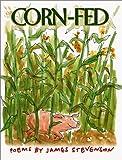 Corn-Fed, James Stevenson, 0060005971