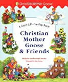 Christian Mother Goose and Friends, Marjorie Ainsborough Decker, 0448426048