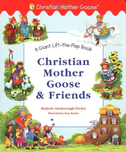 Christian Mother Goose and Friends Giant Lift-the-Flap pdf