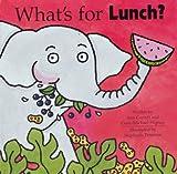 What's for Lunch?, Ann Garrett and Gene-Michael Higney, 0525462511