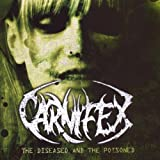 The Diseased and the Poisoned - Carnifex