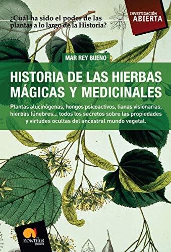 Libro : Historia De Las Hierbas Magicas Y Medicinales  - ...