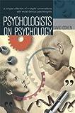 Psychologists on Psychology, David Cohen, 0340810750