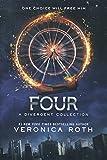 Four: A Divergent Collection (divergent insurgent allegiant)
