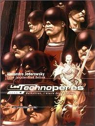 Les Technopères, tome 4 : Halkattraz, l'étoile des bourreaux par Alejandro Jodorowsky