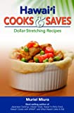 Hawaii Cooks and Saves, Muriel Miura, 1566478839