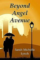 Beyond Angel Avenue
