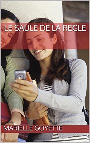 Le Saule de la Regle (French Edition)