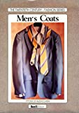 img - for Mens Coats (Twentieth Century Histories of Fashion) book / textbook / text book