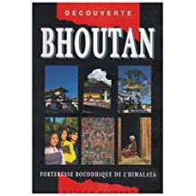 GUIDE - BHOUTAN ANCIENNE EDITION