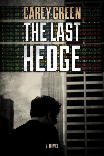 The Last Hedge (Wall Street Implications Book 2)