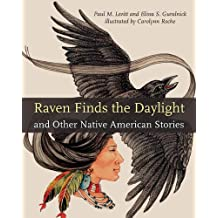 Raven Finds the Daylight and Other Native American Stories