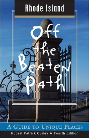 Download Rhode Island Off the Beaten Path, 4th: A Guide to Unique Places (Off the Beaten Path Series) pdf