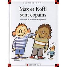 Max et Koffi sont copains - Nº 24