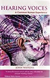 img - for Hearing Voices: A Common Human Experience by John Watkins (2008-10-01) book / textbook / text book